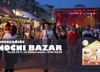 Ne propustite prvi Novosadski noćni bazar