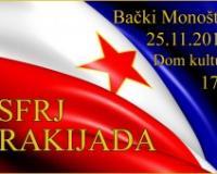 Rakijada u čast SFRJ